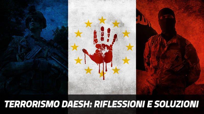 Lotta al terrorismo Daesh, riflessioni e soluzioni.