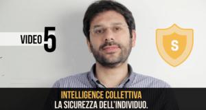 Intelligence Collettiva: la sicurezza dell'individuo
